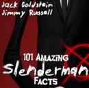 101 Amazing Slenderman Facts - eAudiobook