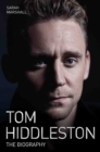 Tom Hiddleston : The Biography - Book