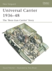 Universal Carrier 1936-48 : The 'bren Gun Carrier' Story - Book