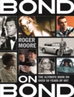 Bond on Bond : The Ultimate Book on Over 50 Years of 007 - eBook