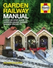 Garden Railway Manual : A Step-by-step Guide to Narrow-gauge Garden Railway Projects - Book