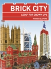 Brick City : Lego for Grown Ups - Book