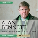 Alan Bennett Untold Stories : Diaries Pt. 2 - Book