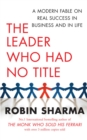 The Leader Who Had No Title : A Modern Fable on Real Success in Business and in Life - eBook