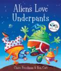 Aliens Love Underpants! - Book