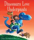 Dinosaurs Love Underpants - Book