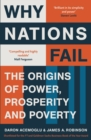 Why Nations Fail : The Origins of Power, Prosperity and Poverty - eBook
