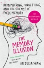 The Memory Illusion : Remembering, Forgetting, and the Science of False Memory - Book