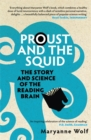 Proust and the Squid : The Story and Science of the Reading Brain - Book