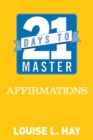 21 Days to Master Affirmations - eBook