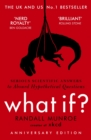 What If? : Serious Scientific Answers to Absurd Hypothetical Questions - eBook