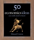 50 Economics Ideas You Really Need to Know - Book