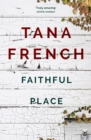 Faithful Place : Dublin Murder Squad:  3 - eBook