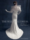 The Wedding Dress : 300 Years of Bridal Fashions - Book