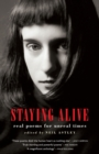 Staying Alive : Real Poems for Unreal Times - Book