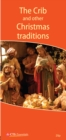 The Crib and Other Christmas Traditions - Book