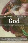 The Thinker's Guide to God - Book