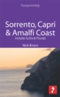 Sorrento, Capri & Amalfi Coast Footprint Focus Guide : Includes Ischia & Procida - eBook