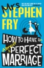 How to Have an Almost Perfect Marriage - eBook