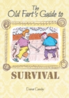 The Old Fart's Guide to Survival - Book