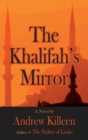 The Khalifah's Mirror - eBook