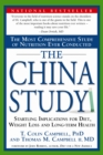 The China Study : The Most Comprehensive Study of Nutrition Ever Conducted and the Startling Implications for Diet, Weight Loss and Long-Term Health - eBook
