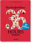 The New York Times: 36 Hours Europe, 2nd Edition - Book