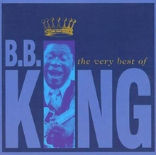 The Very Best Of B.B. King, CD / Album Cd