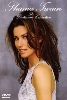 Shania Twain: The Platinum Collection, DVD