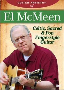 Guitar Artistry of El McMeen: Celtic, Sacred and Pop..., DVD  DVD