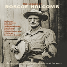 Roscoe Holcomb: The Legacy of Roscoe Holcomb, DVD