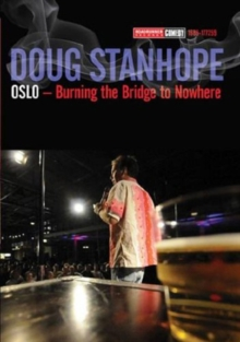 Doug Stanhope: Oslo - Burning the Bridge to Nowhere, DVD  DVD