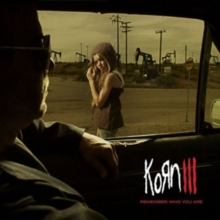Korn III: Remember Who You Are, CD / Album