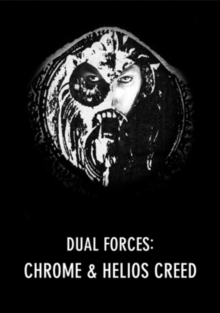 Chrome and Helios Creed: Dual Forces, DVD