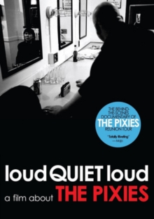 The Pixies: LoudQUIETloud - A Film About the Pixies, DVD DVD