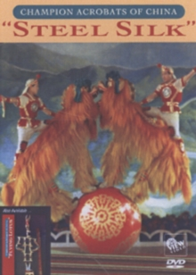 Champion Acrobats of China: Steel Silk, DVD