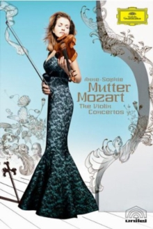 Anne-Sophie Mutter: Mozart - The Violin Concertos, DVD