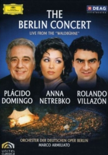 Domingo/Netrebko/Villazon: The Berlin Concert, DVD  DVD