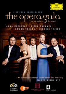 The Opera Gala - The Complete Concert Live from Baden-Baden, DVD