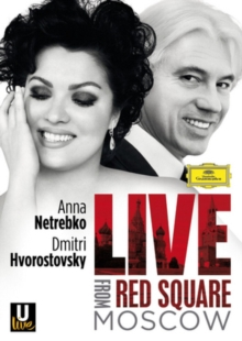 Netrebko and Hvorostovsky: Live from Red Square, Moscow, Blu-ray  BluRay