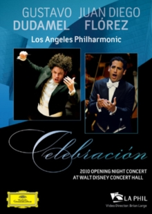 Juan Diego Florez: Celebration - Los Angeles Philharmonic, DVD