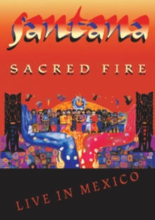 Santana: Sacred Fire - Live in Mexico, DVD  DVD