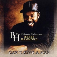 Can't Stop a Man - The Best of Beres Hammond, CD / Album