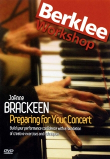 JoAnne Brackeen: Preparing for Your Concert, DVD