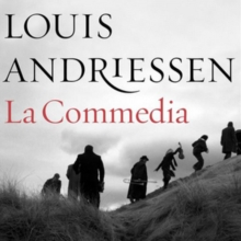 Louis Andriessen: La Commedia, CD / Album with DVD
