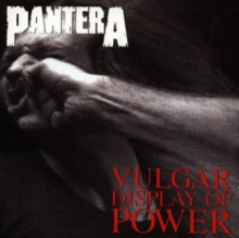 Vulgar Display of Power, CD / Album