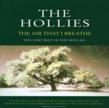 The Air That I Breathe: THE VERY BEST OF THE HOLLIES, CD / Album
