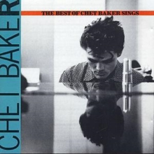 The Best Of Chet Baker Sings, CD / Album