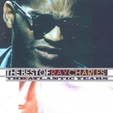The Best Of Ray Charles: THE ATLANTIC YEARS, CD / Album