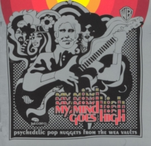 My Mind Goes High: Psychedelic Pop from the Wea Vaults, CD / Album